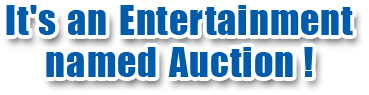 It's an Entertainment named Auction !